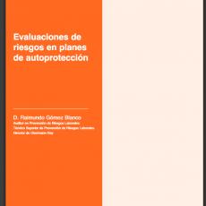 Evaluaciones de riesgos en planes de autoprotección